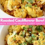 Roasted cauliflower in bowl topped with yellow curry sauce