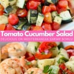 Image of diced tomato and cucumber salad in bowl and shrimp in bowl, with text overlay