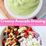Collage of images with bowl of avocado dressing and burrito bowl with text overlay