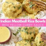 Image of meatballs in bowl with rice and yellow curry sauce, with text overlay