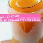 Image of miso vinaigrette dressing in mason jar with text overlay