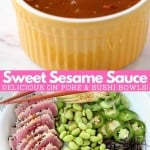 Collage of images with sesame sauce in bowl and sliced tuna sushi bowl with text overlay