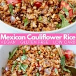 Mexican roasted cauliflower rice in bowl with spoon