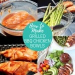 collage of images showing how to make grilled bbq chicken bowls