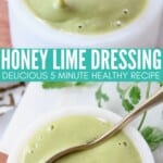 honey lime salad dressing in small bowl with spoon
