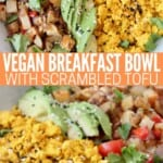 scrambled tofu in bowl with sliced avocado and roasted diced potatoes